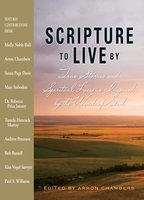 Scripture To Live By: True Stories and Spiritual Lessons Inspired by the Word of God - Arron Chambers