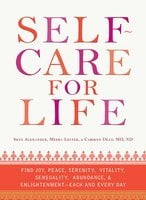 Self-Care for Life - Carolyn Dean,Alexander Skye,Lester Meera