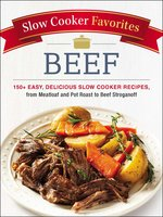 Slow Cooker Favorites Beef - Adams Media
