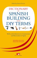 Dictionary of Spanish Building Terms - David Harman