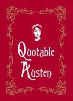 Quotable Austen - Max Morris