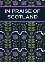 In Praise of Scotland - Paul Harper