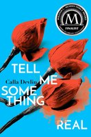 Tell Me Something Real - Calla Devlin