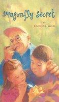Dragonfly Secret - Carolyn J. Gold