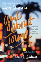 Girl about Town - Adam Shankman,Laura L. Sullivan