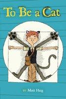 To Be a Cat - Matt Haig