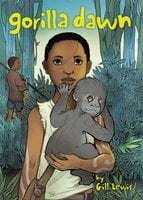 Gorilla Dawn - Gill Lewis