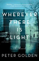 Wherever There Is Light - Peter Golden