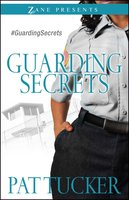 Guarding Secrets - Pat Tucker