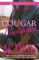 Cougar Cocktales - Anna Black, Shakir Rashaan, Michelle Cuttino, Jada Pearl