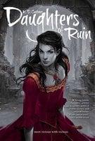 Daughters of Ruin - K. D. Castner