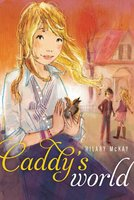 Caddy's World - Hilary McKay