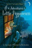 The Adventures of Lettie Peppercorn - Sam Gayton