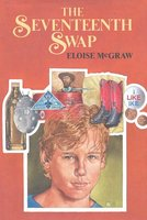 The Seventeenth Swap - Eloise McGraw