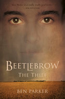 Beetlebrow the Thief - Ben Parker