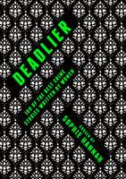Deadlier - Sophie Hannah