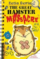 The Great Hamster Massacre - Katie Davies