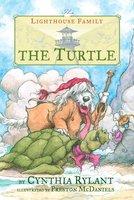 The Turtle - Cynthia Rylant