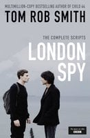 London Spy - Tom Rob Smith