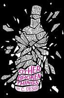 Other Broken Things - C. Desir