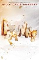 Pawns - Willo Davis Roberts