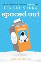 Spaced Out - Stuart Gibbs