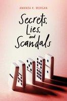 Secrets, Lies, and Scandals - Amanda K. Morgan
