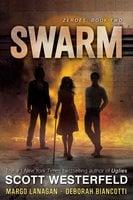 Swarm - Scott Westerfeld, Margo Lanagan, Deborah Biancotti