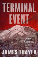Terminal Event - James S Thayer