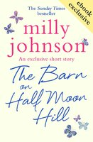 The Barn on Half Moon Hill - Milly Johnson