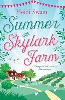 Summer at Skylark Farm - Heidi Swain