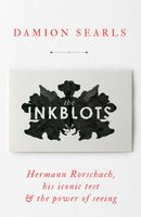 The Inkblots - Damion Searls