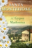 The Gypsy Madonna - Santa Montefiore
