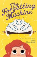 The Forgetting Machine - Pete Hautman