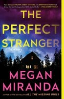 The Perfect Stranger - Megan Miranda