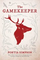 The Gamekeeper - Portia Simpson