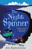 The Night Spinner - Abi Elphinstone