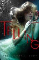 The Telling - Alexandra Sirowy