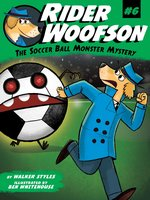 The Soccer Ball Monster Mystery - Walker Styles