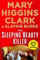 The Sleeping Beauty Killer - Alafair Burke,Mary Higgins Clark