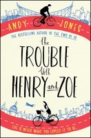 The Trouble with Henry and Zoe - Andy Jones
