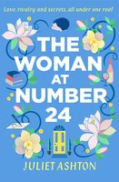 The Woman at Number 24 - Juliet Ashton