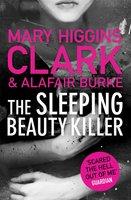 The Sleeping Beauty Killer - Alafair Burke, Mary Higgins Clark