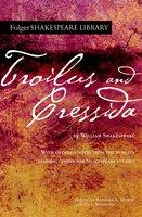 Troilus and Cressida - William Shakespeare