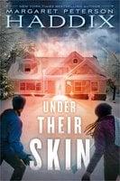 Under Their Skin - Margaret Peterson Haddix