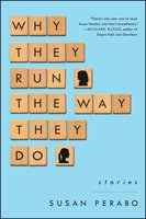 Why They Run the Way They Do - Susan Perabo