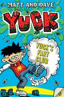 Yuck's Fart Club - Matt and Dave