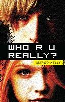 Who R U Really? - Margo Kelly