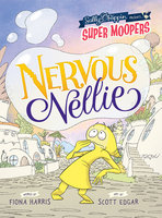 Nervous Nellie - Fiona Harris, Scott Edgar