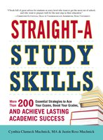 Straight-A Study Skills - Cynthia C Muchnick, Justin Ross Muchnick